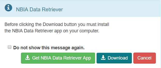 Message box prompting you to download the NBIA Data Retriever